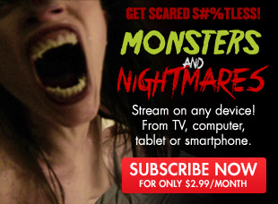 Monsters & Nightmares - Subscribe Now